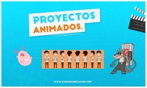 Proceso de producción de un Proyecto Animado